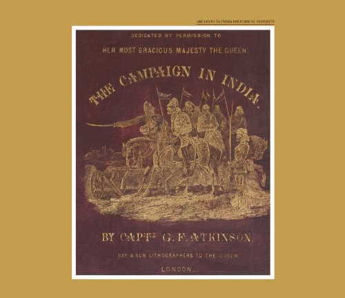 The Campaign in India: G.F. Atkinson