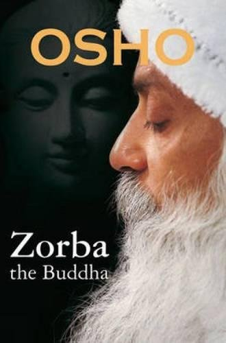 Zorba: The Buddha