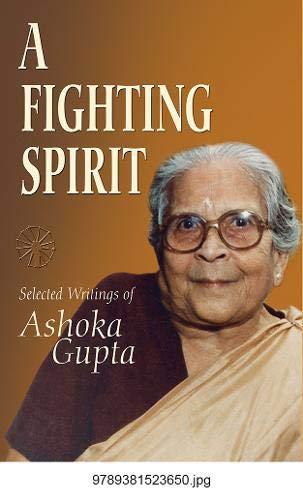 A Fighting Spirit: Selected Writigs of Ashoka: Bagchi, Jasodhara