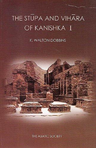 9789381574058: The Stupa and Vihara of Kanishka I