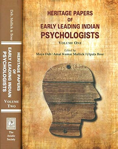 Heritage Papers of Early Leading Indian Psychologists: edited by Maya