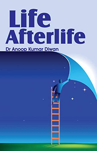 Life Afterlife: Diwan, Dr Anoop
