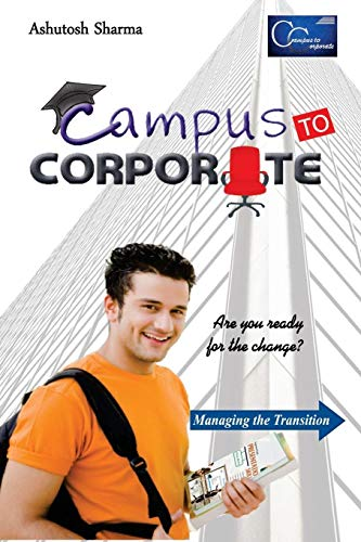 Campus to Corporate: Ashutosh Sharma
