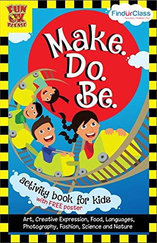 9789381593110: Make. Do. Be.