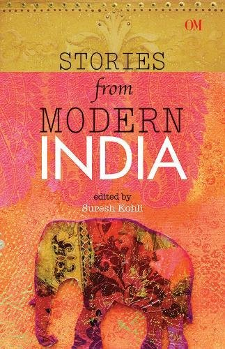 Stock image for Short Stories from Modern India for sale by MusicMagpie