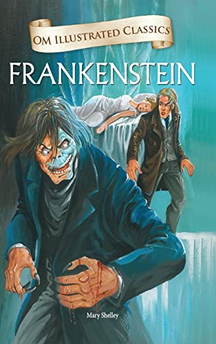 Om Illustrated Classics Frankenstein: Mary Shelly