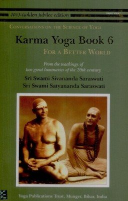 9789381620465: Karma Yoga: Book 6: For a Better World