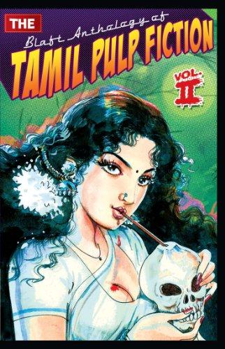 9789381626092: The Blaft Anthology of Tamil Pulp Fiction - Volume 2 (The Blaft Anthology of Tamil Pulp Fiction, #2)