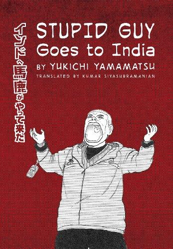 9789381626399: Stupid Guy Goes to India