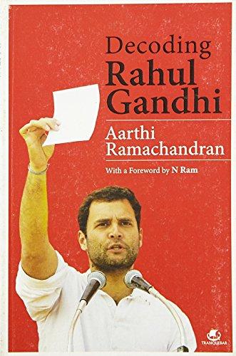 9789381626696: Decoding Rahul Gandhi