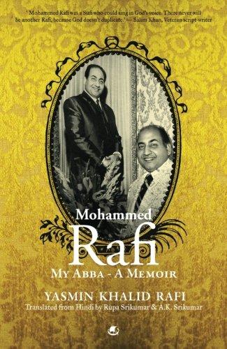 Mohammed Rafi: My Abba-A Memoir: Yasmin Khalid Rafi