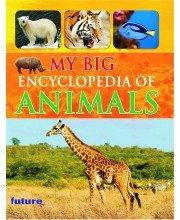 9789381688243: My Big Encyclopedia Of Animals