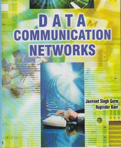 Data Communication Networks: Jasmeet Singh Gurm,Rupinder