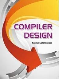 Compiler Design: Kaushal Kishor Rastogi