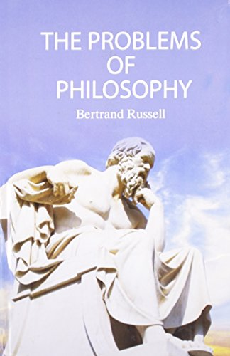 The Problems of Philosophy: Bertrand Russell