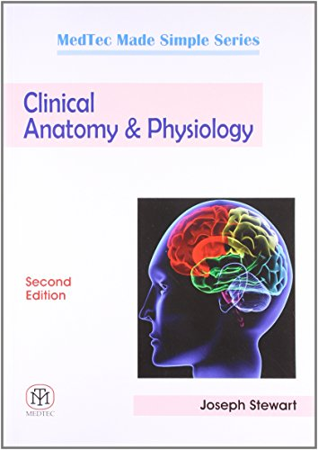 Clinical Anatomy and Physiology Second Edition: Madtec Made