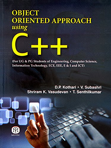 Object Oriented Approach Using C + +: Kothari D P