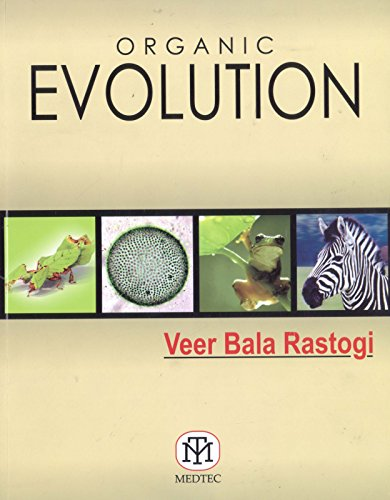 Organic Evolution: Rastogi B. V