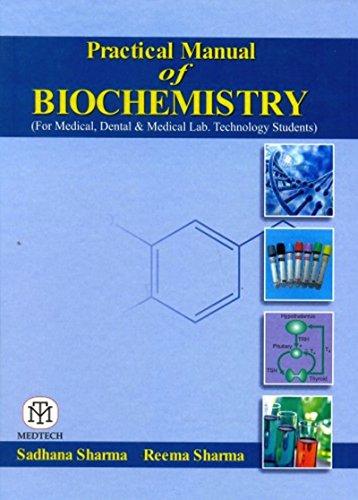 Practical Manual of Biochemistry: Sadhana Sharma and