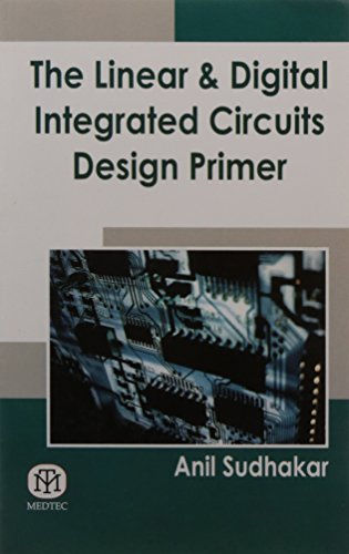 9789381714850: The Linear and Digital Integrated Circuits Design Primer