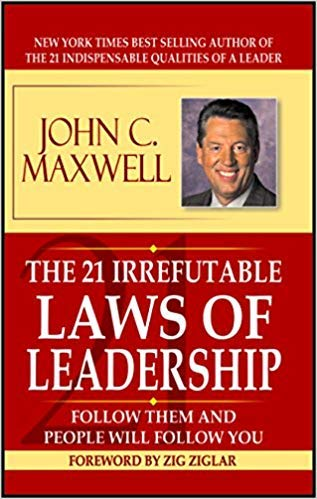 John Maxwell Irrefutable Law Leadership John Abebooks