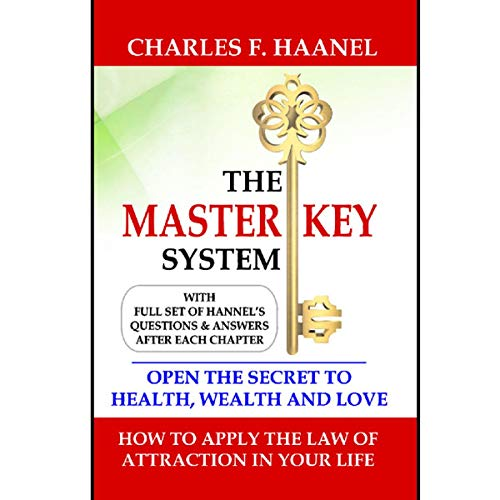 The Master Key System: Charles F. Hannel