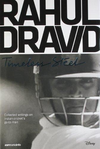 9789381810781: Rahul Dravid: Timeless Steel