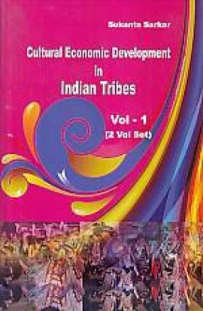 Cultural Economic Development in Indian Tribes (2: edited by Sukanta