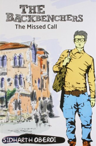 9789381841099: The Backbenchers: The Missed Call!