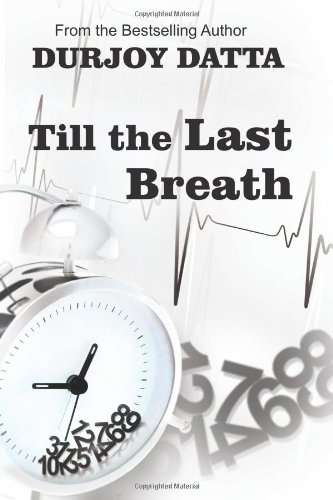 9789381841181: Till the Last Breath