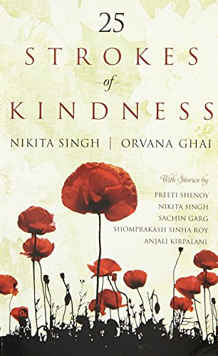 25 Strokes of Kindness: Ghai Orvana Singh