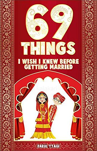 69 Things I Wish I Knew Before: Parul Tyagi