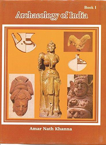 Arcahelogy of India: Khanna Amarnath