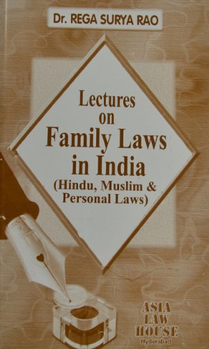 Lectures on Family Law in India: Rega Surya Rao