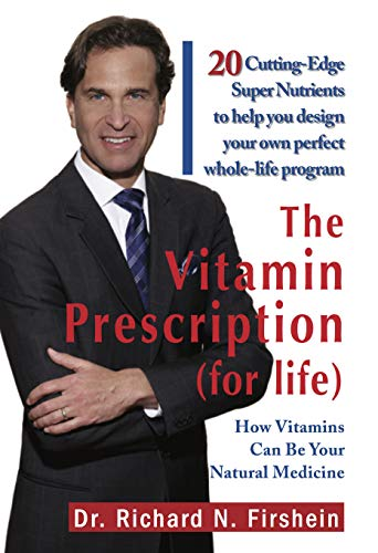 9789381860175: The Vitamin Prescription for Life: How Vitamins Can be Your Natural Medicine