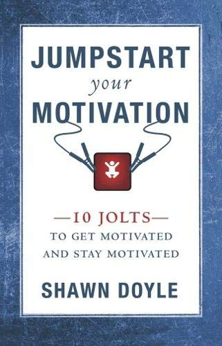 9789381860199: Jumpstart Your Motivation: To Get Motivated and Stay Motivated