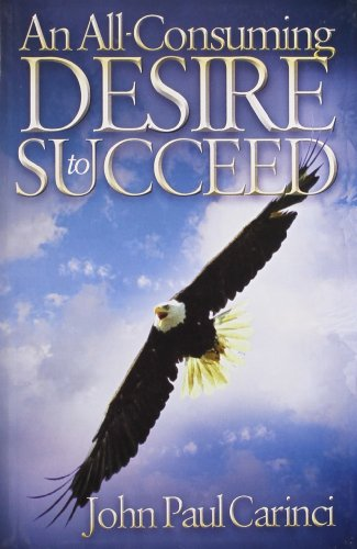 9789381860311: An All-Consuming Desire to Succeed