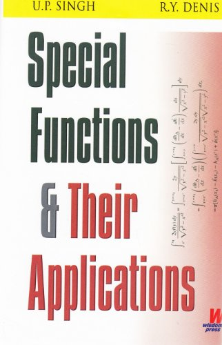 Special Functions and their Applications: R.Y. Denis U.P.