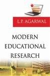 Modern Educational Research: L. P. Agarwal