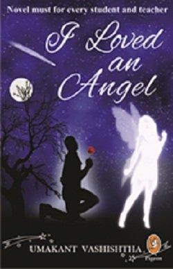 9789382025214: I Loved An Angel