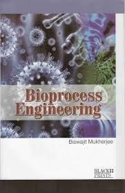 9789382036265: Bioprocess Engineering
