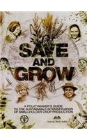 9789382059042: Save and Grow: A Policy Makers Guide to the Sustainable Intensification of Smallholder Crops