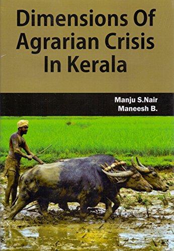 Dimensions of Agrarian Crisis in Kerala: Manju S Nair,