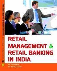 Retail Management And Retail Banking In India