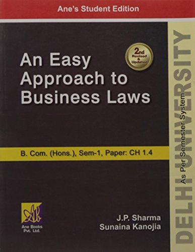 Easy Approach to Business Laws: J.P. Sharma and Sunaina Kanojia