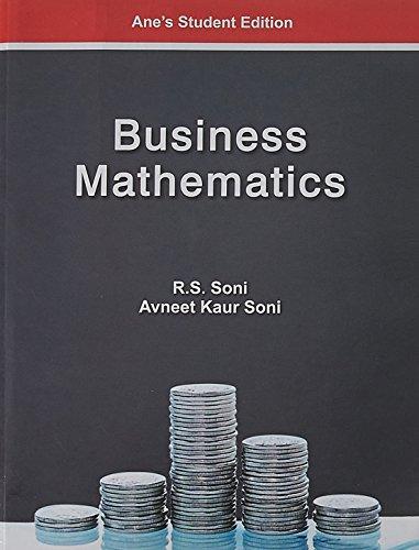 Business Mathematics (B.COM (Hons)Sem-3): Avneet Kaur Soni,R.S. Soni