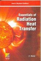 Essentials of Rediation Heat Transfer: C. Balaji