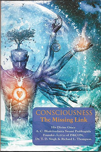 Consciousness: The Missing Link: His Divine Grace
