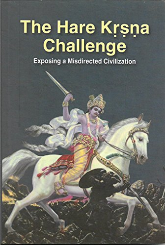9789382176534: The Hare Krishna Challenge: Exposing A Misdirected Civilization