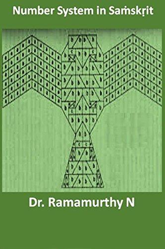 9789382237099: Number System in Samskrit: Hidden Mathematics in Sanskrit